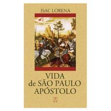 Biografia - Vida de São Paulo Apóstolo