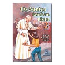 Biografia - Os Santos Também Riem 2