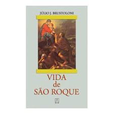 Imagem - Biografia - Vida de São Roque cód: 10722039