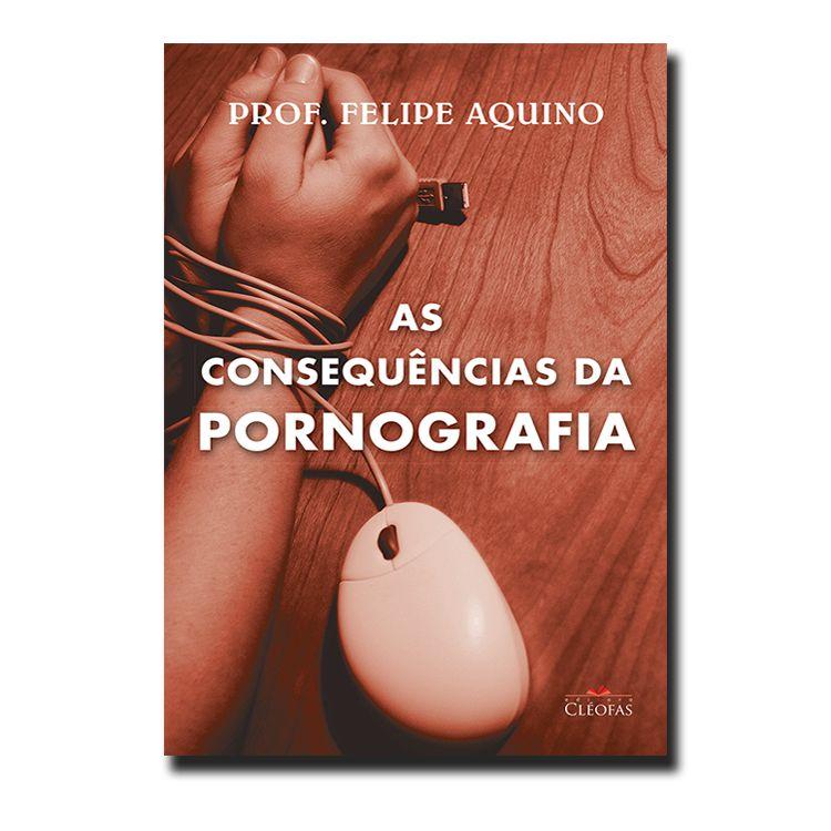 Imagem - As Consequências da Pornografia cód: 20200607