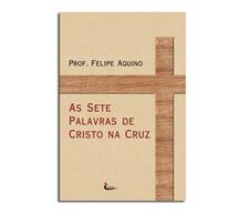 Livro - As Sete Palavras de Cristo na Cruz