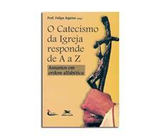 Imagem - Livro - O Catecismo da Igreja de A a Z cód: 19038222