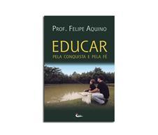 Livro - Educar pela Conquista e pela Fé