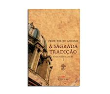 Imagem - Livro - Escola da Fé - Vol. 1 - Sagrada Tradição cód: 17002294