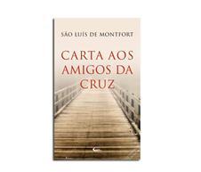 Imagem - Livro - Carta aos Amigos da Cruz cód: 11846765