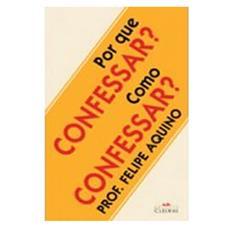 Imagem - Livro - Por que confessar? Como confessar? cód: 11494777
