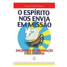 Livro - O Espírito Nos Envia em Missão