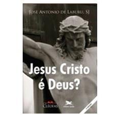 Imagem - Livro - Jesus Cristo é Deus? cód: 16473234