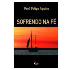 Imagem - Livro - Sofrendo na Fé cód: 17954937