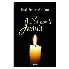 Livro - Só Por Ti Jesus