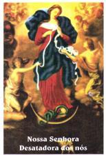 Santinhos de Oração Nossa Senhora Desatadora dos Nós