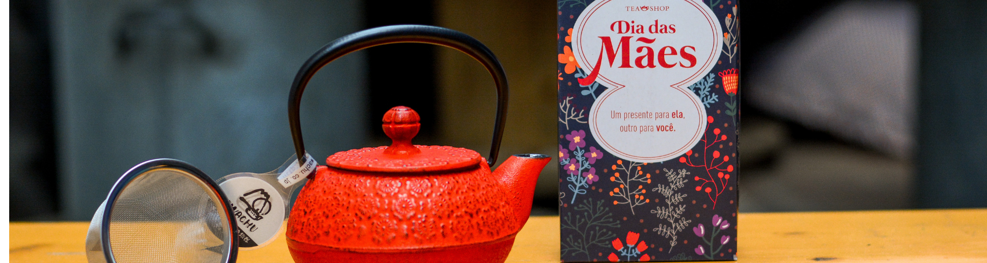Tea Lovers bem equipadas nesse Dia das Mães