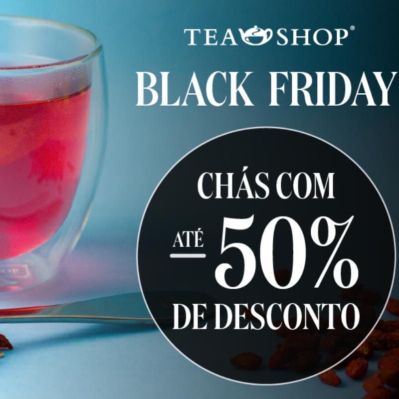 Imagem - Black Friday na Tea Shop tem descontos de até 50%