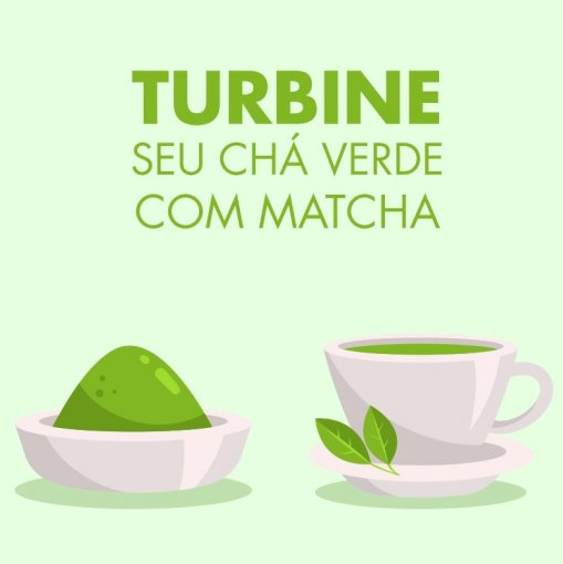 MATCHA ORGÂNICO + 100G DE YOGA TEA  - TURBINE SEU CHÁ