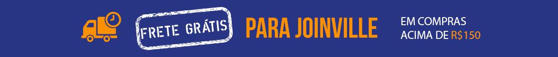 Frete Grátis para Joinville a partir de R$150