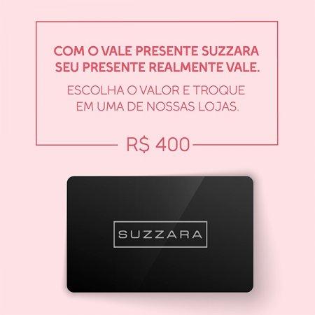 Vale Presente R$400,00 - SUZZARA